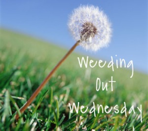 weeding-out-wednesday